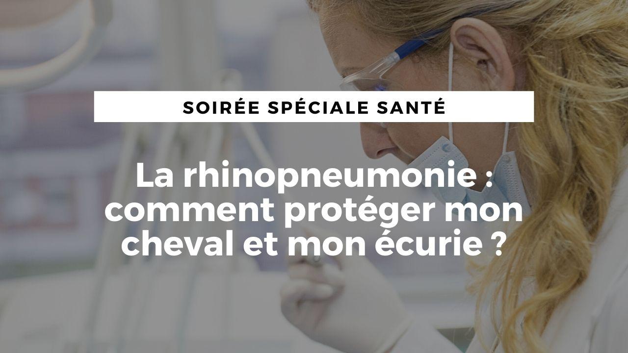 LIVE : la rhinopneumonie, comment protéger mon cheval et mon écurie ?